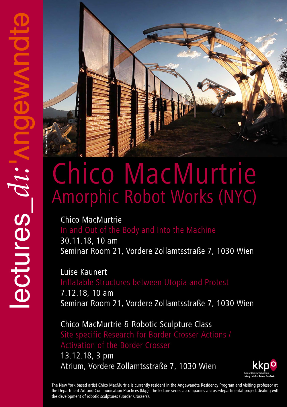 Chico MacMurtrie & Robotic Sculpture Class: Site specific Research for Border Crosser Actions